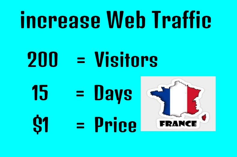 Drive unlimited traffic from FRANCE to your site blog or product