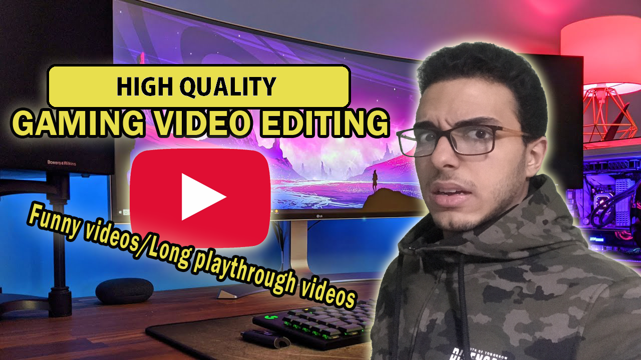 i will do professional gaming video editing