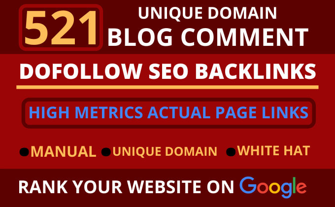 I will create 521 dofollow blog comment seo backlinks on unique domain