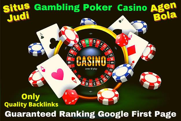 10000 Backlinks Pack Situs Judi Poker Gambling Casino Sports & Betting With Google 1st Page Ranking