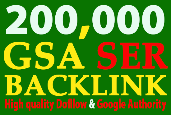 I will GSA 200,000 or 200k Backlinks, High Quality SEO links