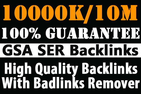 I will do 10 Million high quality gsa dofollow backlinks for you