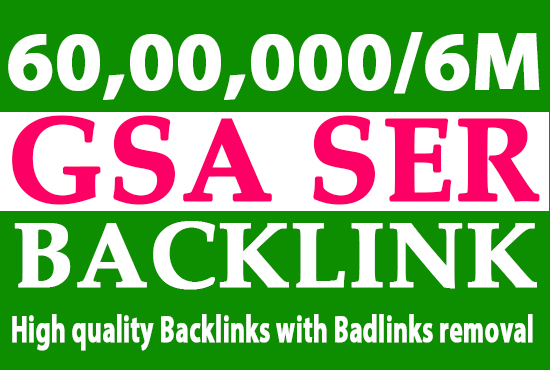 I will do 6000000 gsa, dofollow, manual backlinks for seo