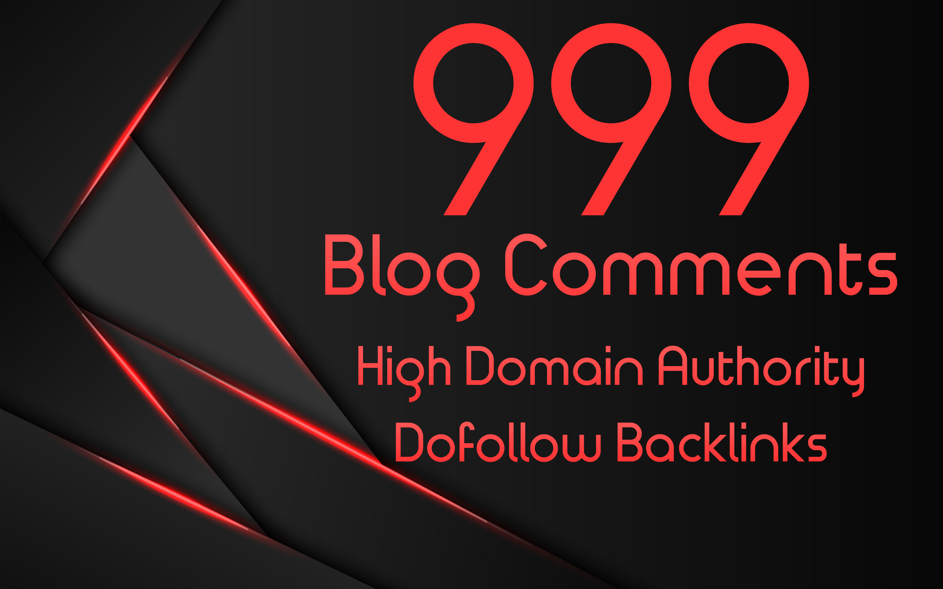 I Will Manually Create 999 Dofollow Blog Comments Backlinks On High DA-PA