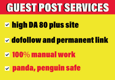 Publish 5 Guest Post On High Traffic And High DA 80 plus Sites