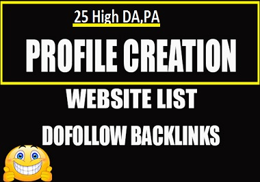 I will Provide 25 social Media profiles creation or profile creation backlinks