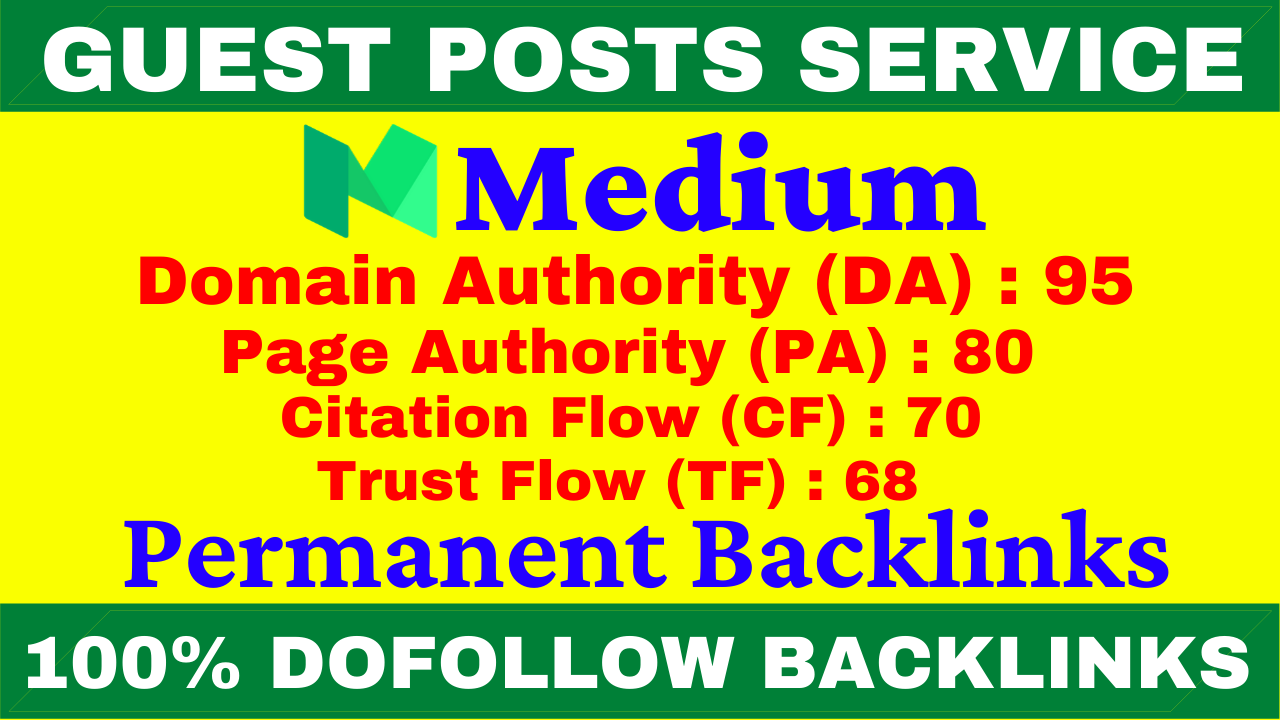 I Will Write And Publish A Guest Post On Medium DA 95,  PA 80 With Permanent Backlinks