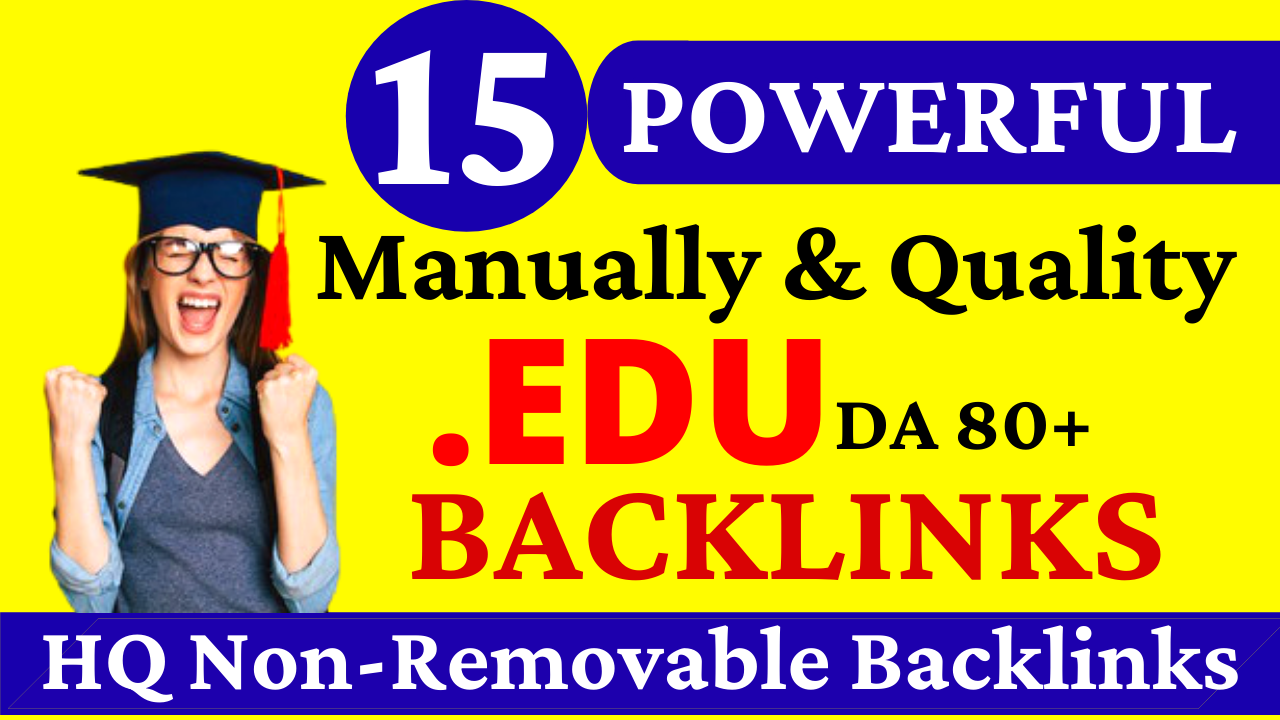 15 Manually & Quality Strong Profile. EDU Backlinks Created from Top Rated Universities
