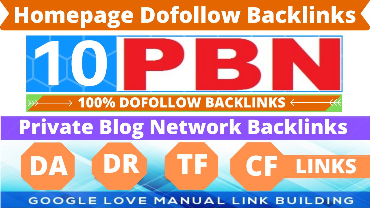 Permanent 10 Homepage PBN Backlinks High DA/DR/TF/CF 50 Plus All Dofollow Quality Links