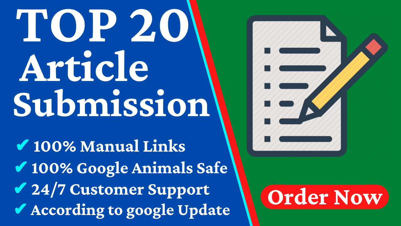 Provide Top 20 Dofollow Article Submission SEO Backlinks With High DA Website