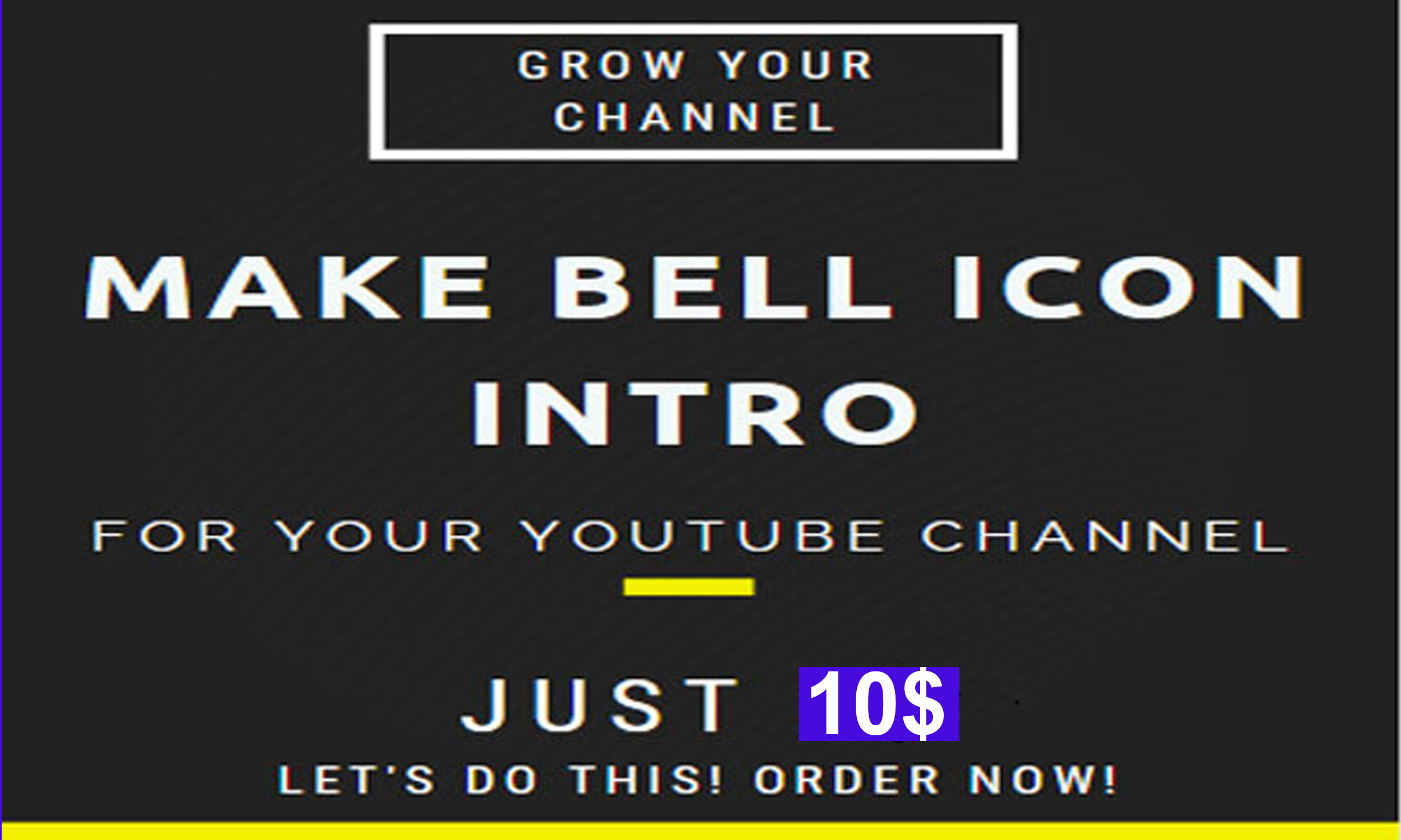 Make Professional Bell icon Youtube Intro For You