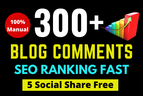 I will create 300 backlinks blog comments manually for ultra SEO