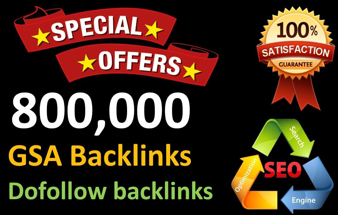 800,000 GSA Dofollow Links for Boosting Ranking in Google SERP