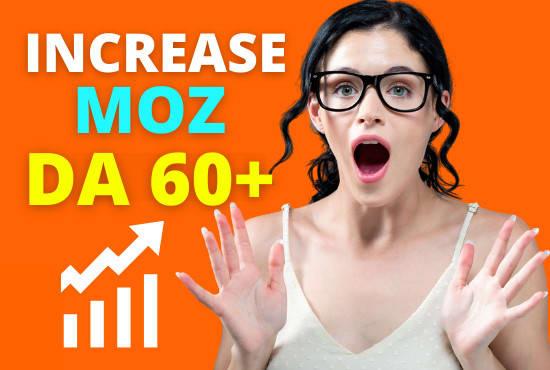 increase moz domain authority Rating da 60,  increase moz da 60+v Guarantee