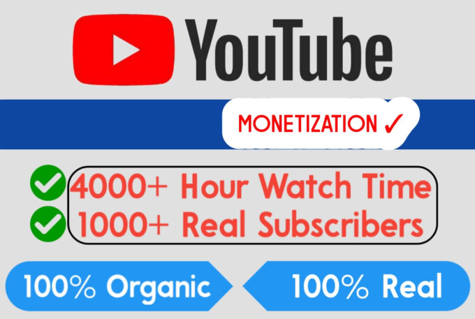 do youtube monetization Service with guarantee or 1k suubs Fast Service