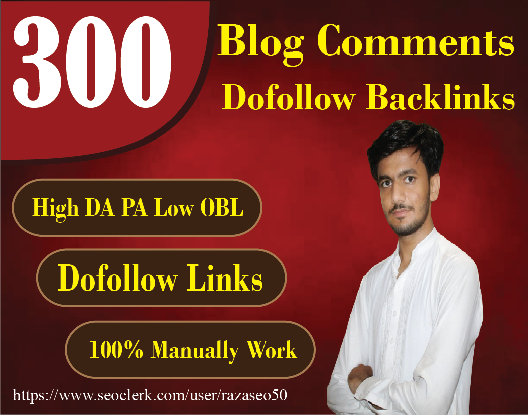I will do 300 dofollow blog comment seo backlinks with high da pa