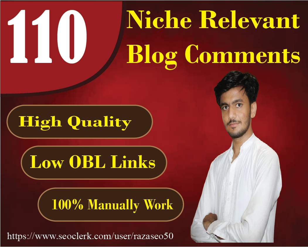 I will create 110 niche related blog comment high quality backlinks
