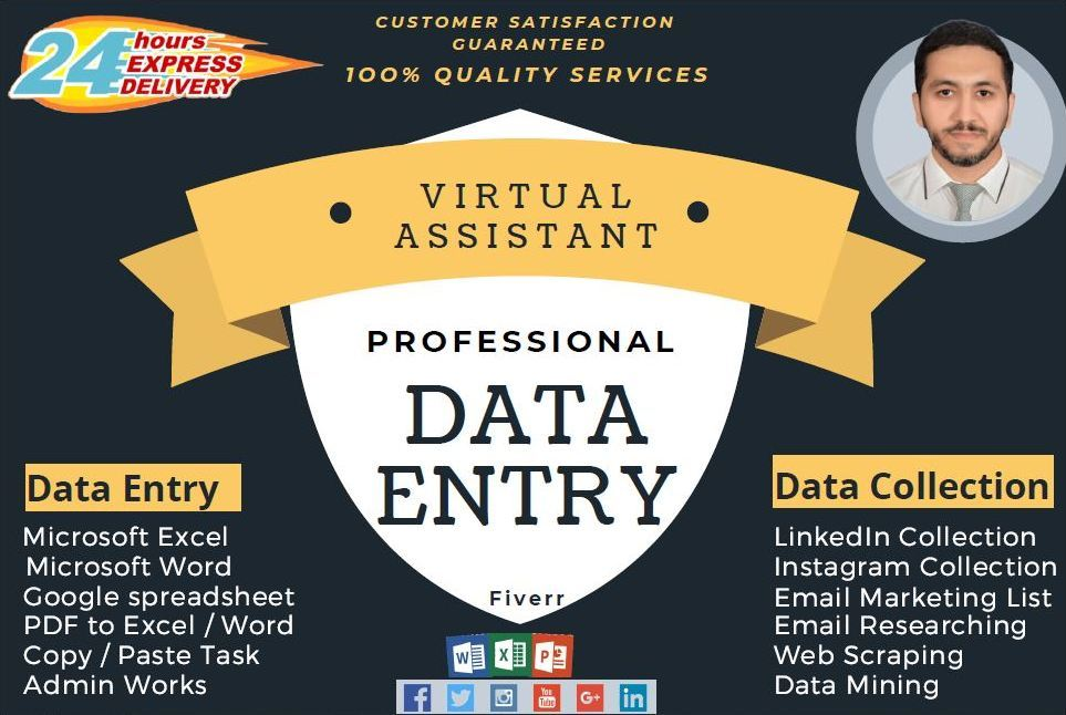I will be an ideal Virtual Assistant,  Data Entry,  Data Collection,  Data Mining