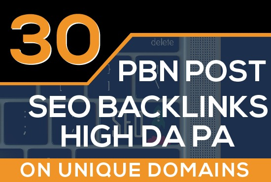 BUILD 30 HIGH PA DA PBN DOFOLLOW BACKLINKS