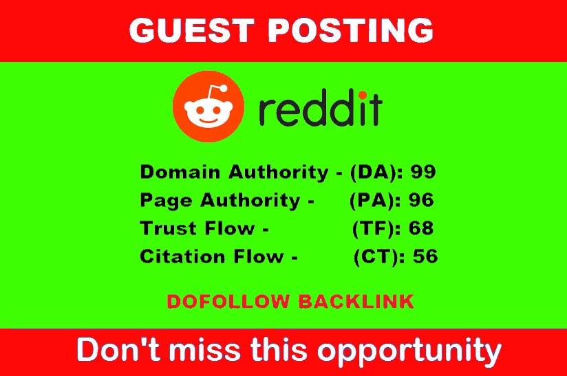 Write and publish guestpost on Reddit community DA-99,  PA-96 with 100 index guaranty