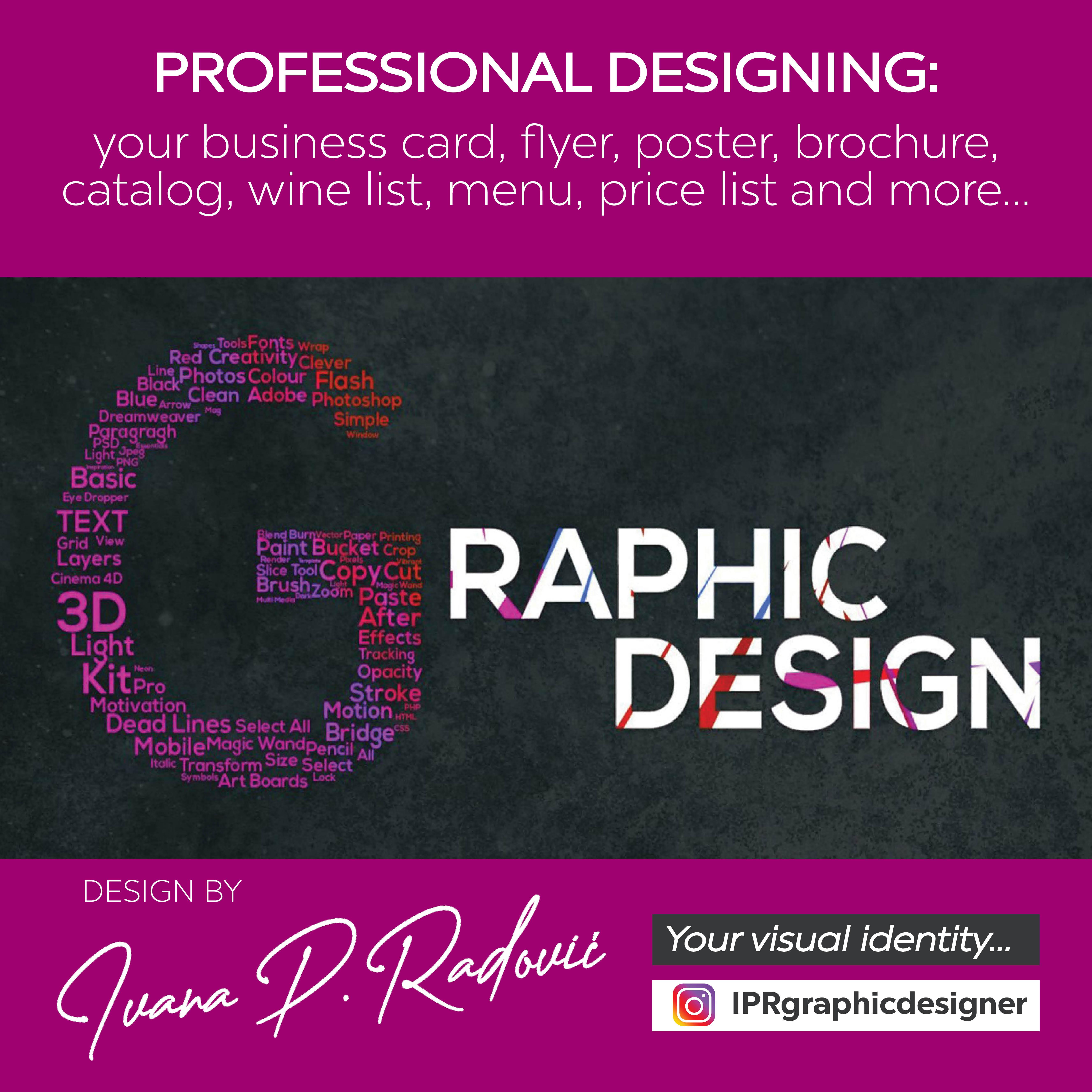 I professionally design your business card,  poster,  flyer,  brochure,  catalog,  envelope,  folder,  let