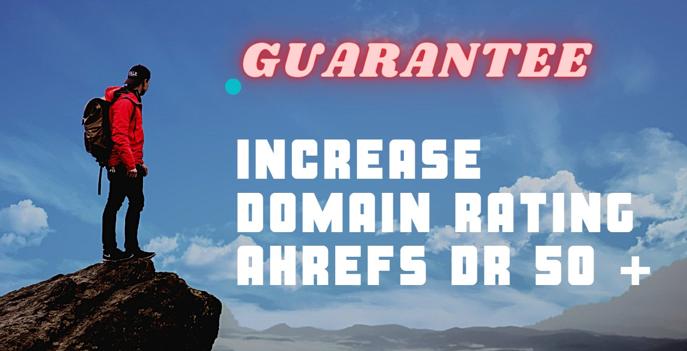 increase Domain Rating Ahrefs DR 50+ Plus
