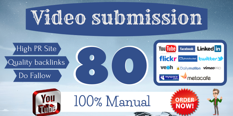 I Will Manually Upload or share your video on Top 80 Video submission sites