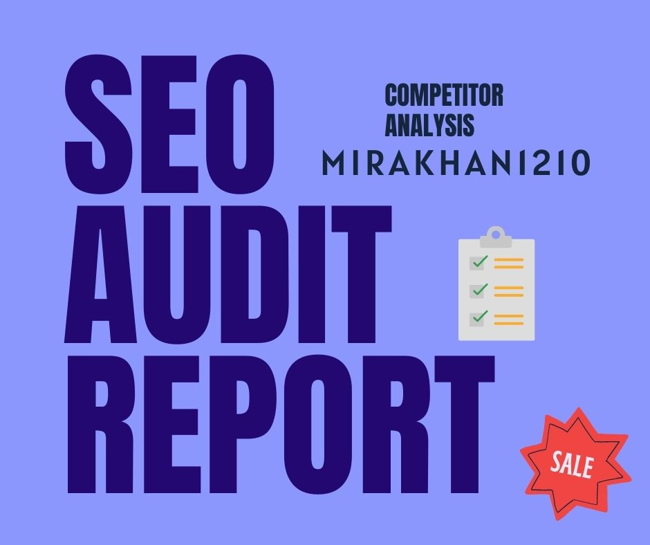 I will provide expert seo audit reports for competitor analysis