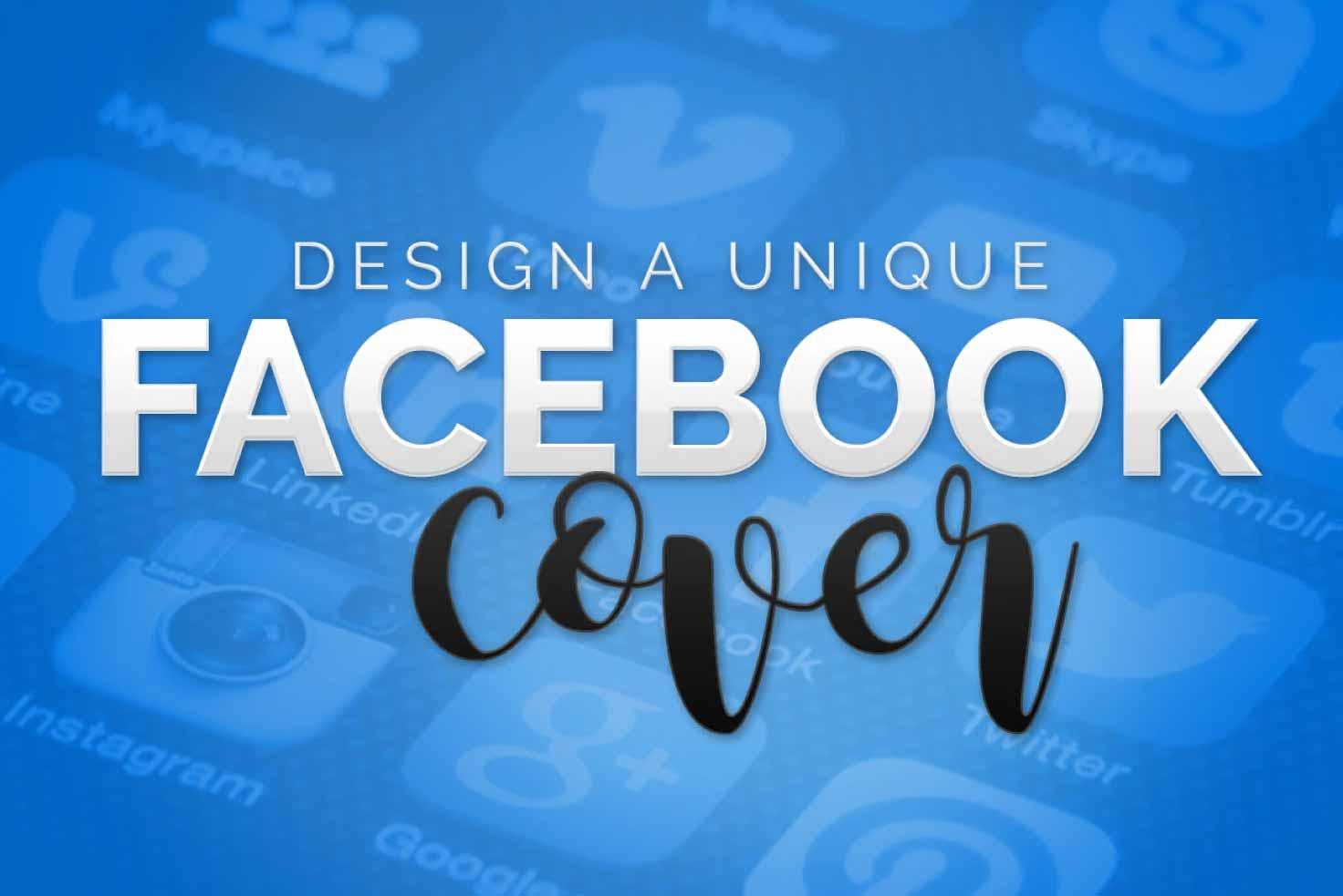 I will design a unique Facebook cover
