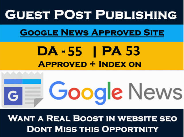 Do guest post in my Google news approved site Da 53 Dr 63