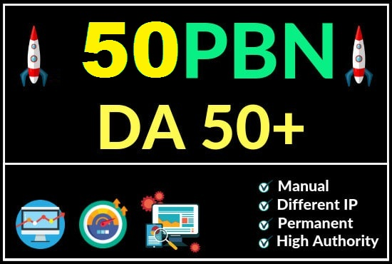 Creat 50 high quality DA 50-30+ PBN links