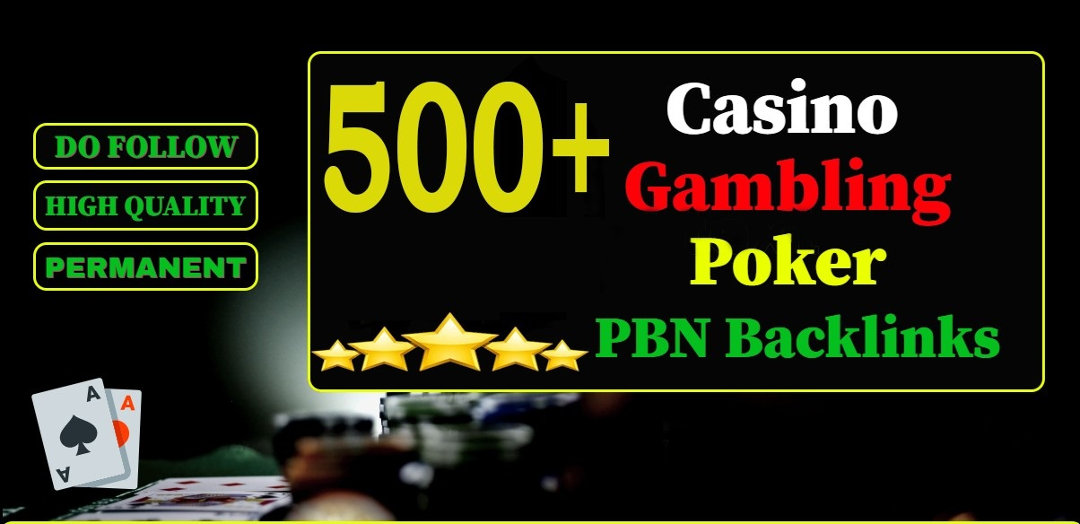 500 Casino Backlinks for Casino / Poker / Gambling / Betting sites