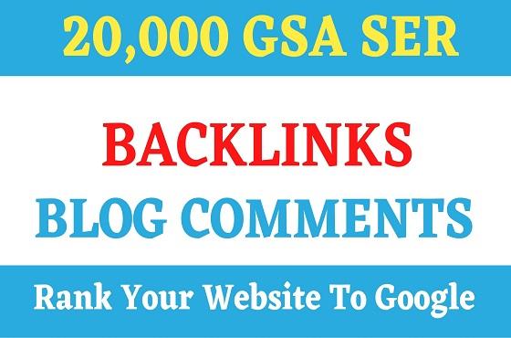 20,000 GSA SER Blog Comment Backlinks for websites