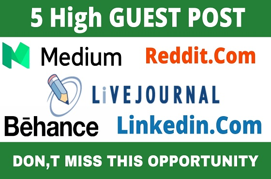 DA91+ Publish 5 Guest Post Reddit, Medium, Behance, Livejournal, Linkedin