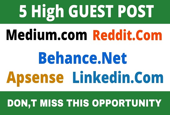 DA92+ Publish 5 Guest Post medium,  Reddit,  Behance,  Apsense,  Linkedin
