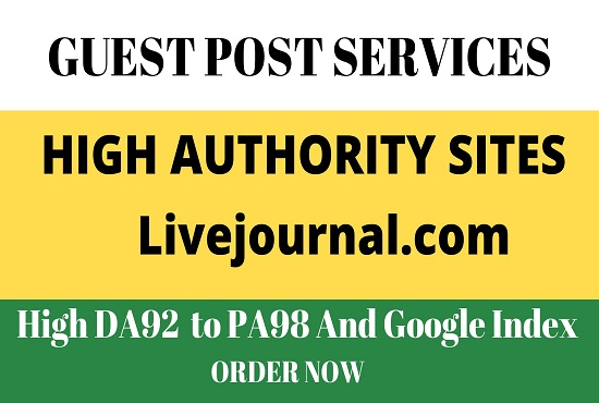 write and publish guest posts on High DA92 Livejournal. com