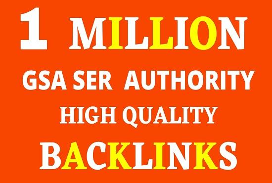 1 Million GSA SER Backlinks For Increase Link Juice and Index Faster Google