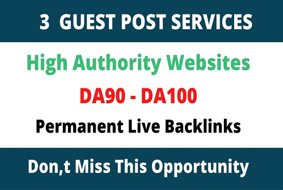 91+ Publish 3 guest posts on high authority websites