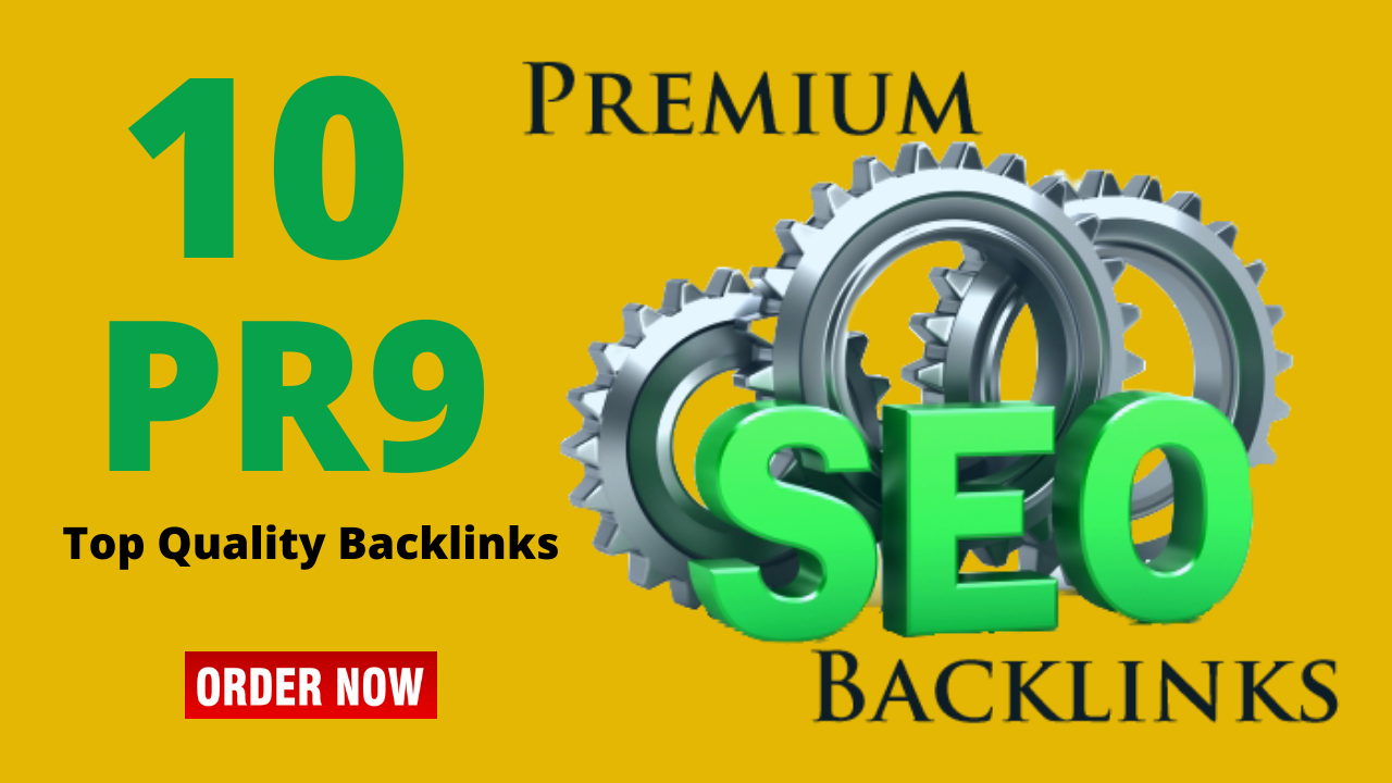 Get 10 Top Quality PR9 Backlinks High DA Sites DA 70 to DA 100 Backlinks