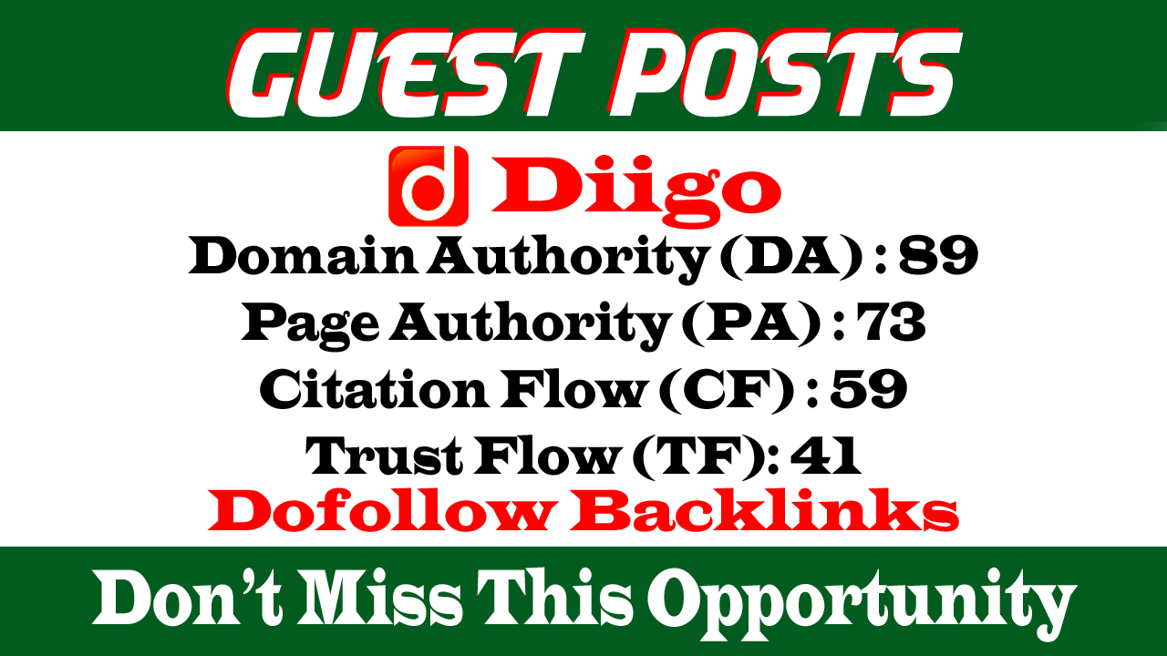 Write And Publish a Guest post on Diigo. com DA 89 PA 73