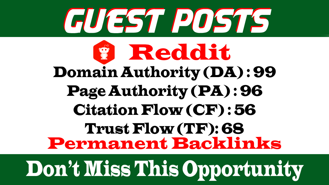 Write And Published a Guest posts on Reddit. com DA 99 PA 96