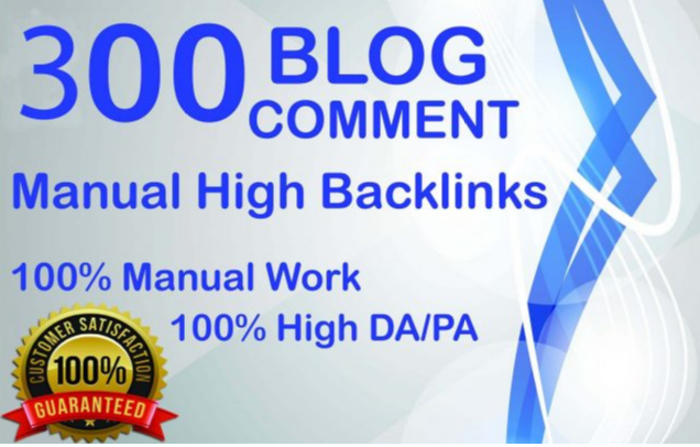 300 Dofollow Blog Comments Backlinks High DA PA Website Ranking On Google Only