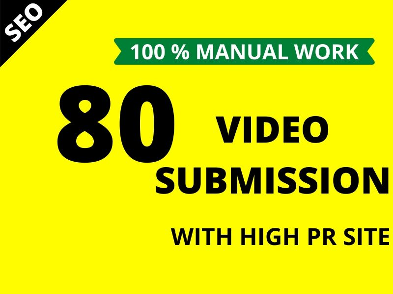 I will manually upload or share your video to top 80 video submission sites