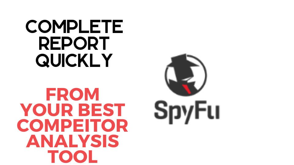 I will give you spyfu competitors research report for 3 websites
