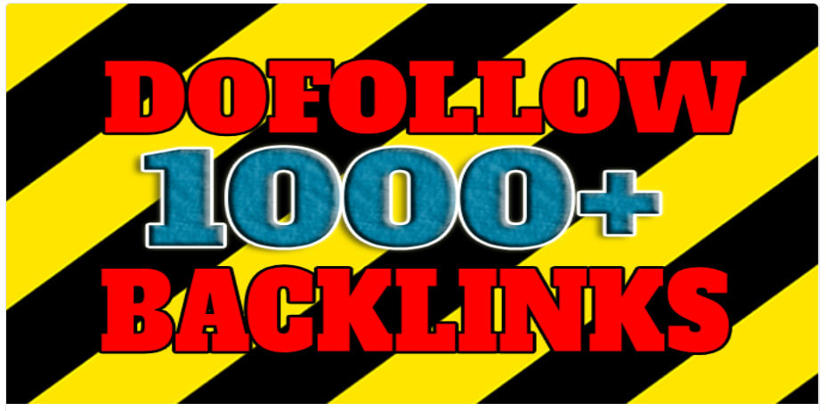 I will Give You 1000 Do Follow Backlinks High Quality Work