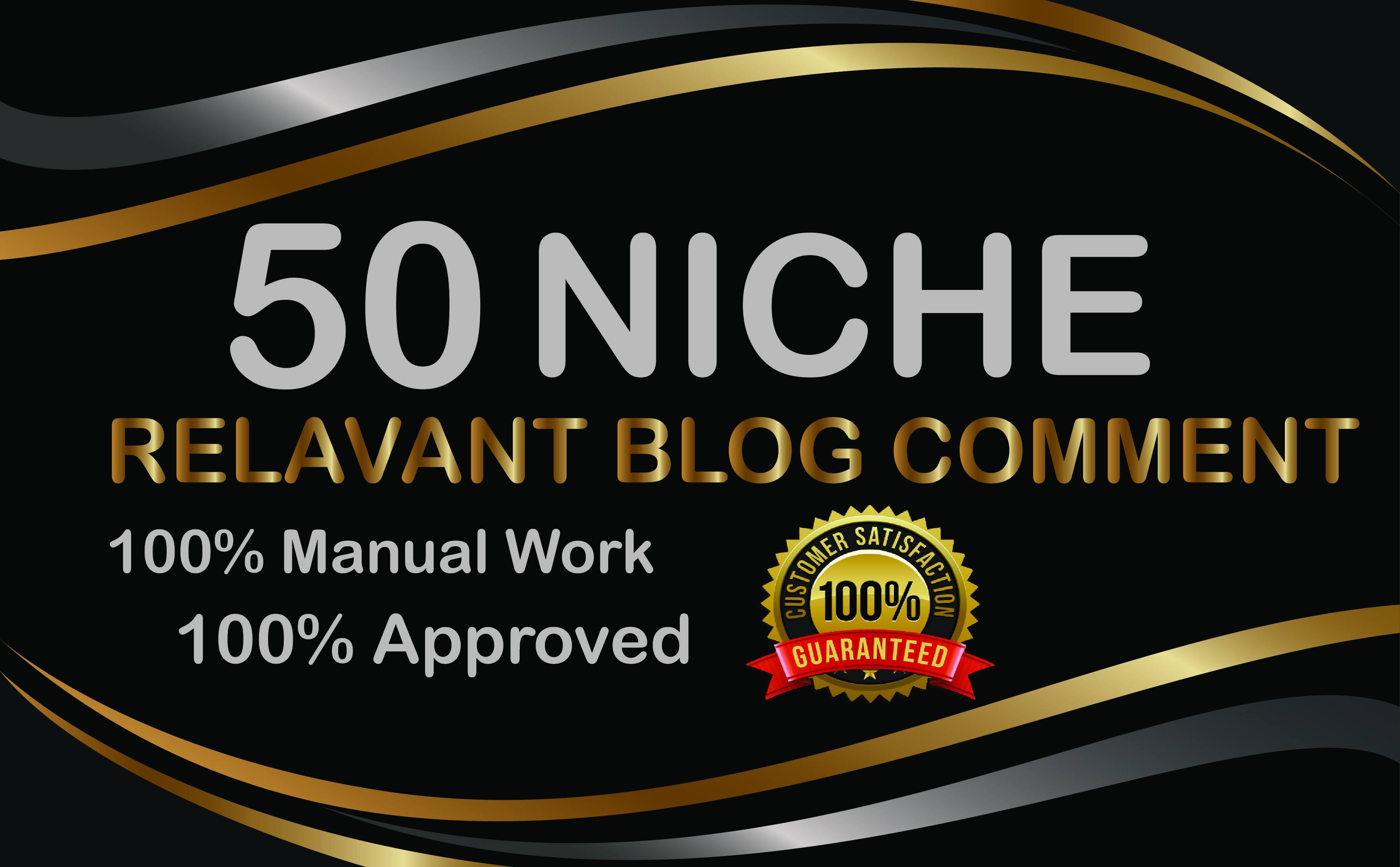 Manual Build 50 Niche Relavant Blog Comments High Authority Backlinks