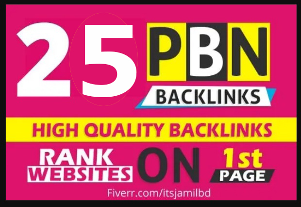 25 High Quality Permanent Dofollow HomePage PBN backlinks