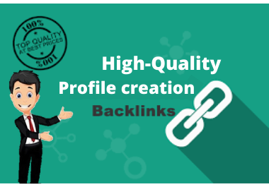High-Quality Profile Creation Backlinks for your Business to Success.