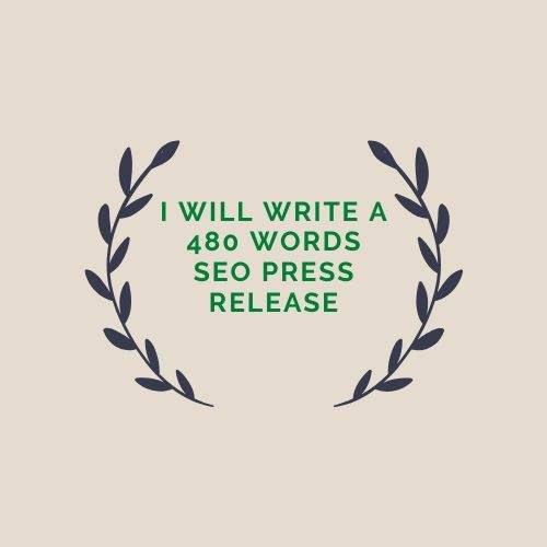 I will write a 480 words SEO press release
