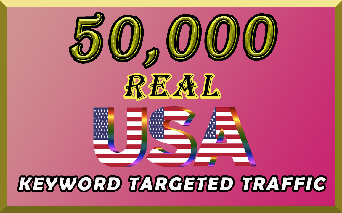I will send organic 50k keyword targeted traffic from USA